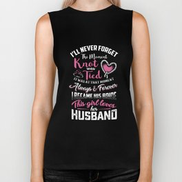 I will never forget the moment knot was tied husband Biker Tank