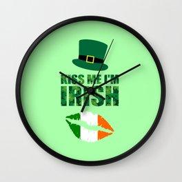 Kiss me i'm Irish quote Wall Clock
