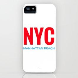 NYC Manhattan Beach iPhone Case