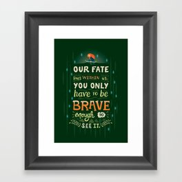 Would you change your fate? Framed Art Print
