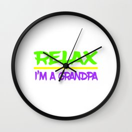 """""""Relax, I'm a grandpa"""" tee design is made specially for grandpa lovers like you! Grab yours now! Wall Clock"""