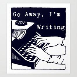 Go Away, I'm Writing (Navy) Art Print