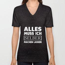 alles muss ich selber machen lassen germany t-shirts Unisex V-Neck