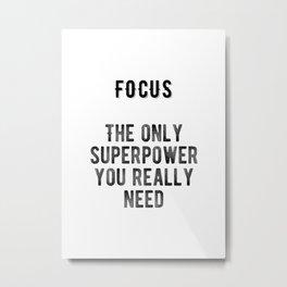 Motivational - Focus Metal Print