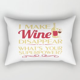 I make Wine Disappear Rectangular Pillow