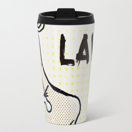 Lawd:When You Could Say Something Else Travel Mug