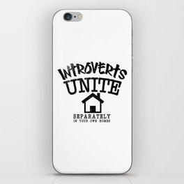 Introverts Unite! iPhone Skin