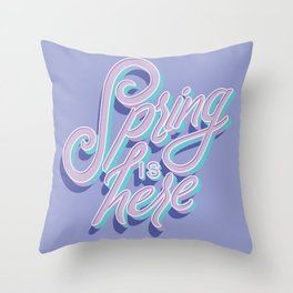 Spring is here 005 Throw Pillow