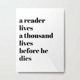 a reader lives Metal Print