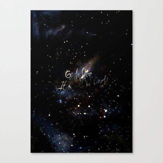 go to sleep,it'll be okay Canvas Print