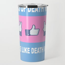 Peace, Like, Death Metal Travel Mug