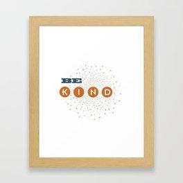 Be Kind (blue/orange/white) Framed Art Print