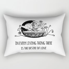 In every living thing there is the desire of love - Positive Quote + Vintage Illustration Print Rectangular Pillow