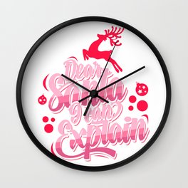 Dear Santa I can Explain Wall Clock