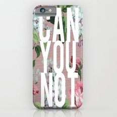 Can You Not Vintage Floral iPhone 6s Slim Case