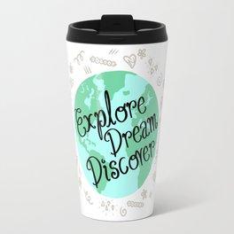 Explore, Dream, Discover Travel Mug