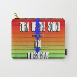 TURN UP THE SOUND Carry-All Pouch