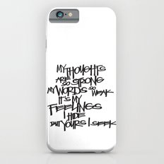 My Thoughts Are Strong Slim Case iPhone 6s