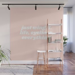 just wing it Wall Mural