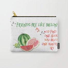 Friends are like melons - Funny illustration and typogpraphy Carry-All Pouch