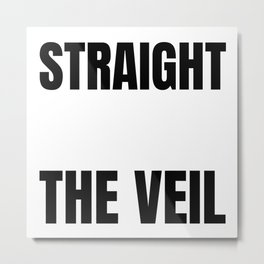 Straight Outta The Veil Supernatural Lore Ghosts Demons Hellhounds Reapers Crossing the Veil Metal Print