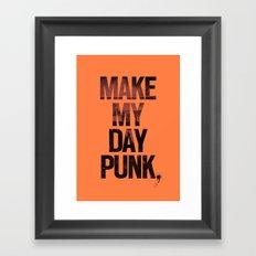 Make my day punk Framed Art Print