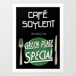 Soylent Cafe's Green Plate Special Art Print