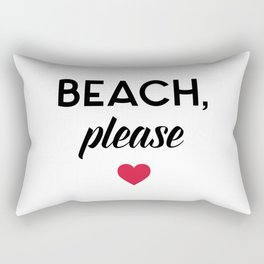 New Beach Please Funny Quote Rectangular Pillow