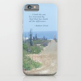 The Road Less Traveled (with quote) iPhone Case