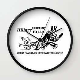 Hillary Clinton For Prison 2016 Wall Clock