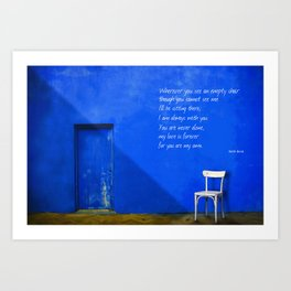 Wherever You See An Empty Chair 1 Art Print