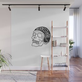 fast or last Wall Mural