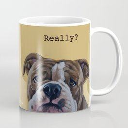 English Bulldog - Really? Coffee Mug