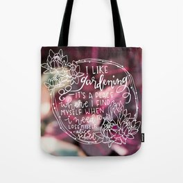 I Like Gardening Tote Bag