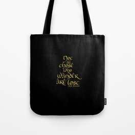 Tolkien Quote - Gold On Black Tote Bag