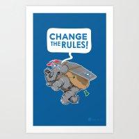 CHANGE The RULES Art Print