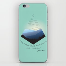 The Mountains Are Calling... iPhone Skin