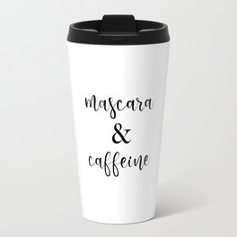 Mascara & Caffeine Travel Mug