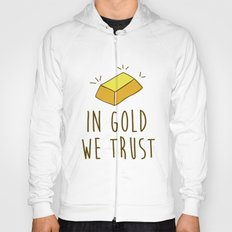 In Gold we trust! Hoody