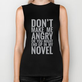 Don't Make Me Angry Biker Tank