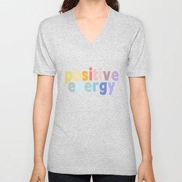 Positive Energy pastel rainbow motivation Unisex V-Neck