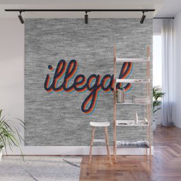 Illegal Wall Mural
