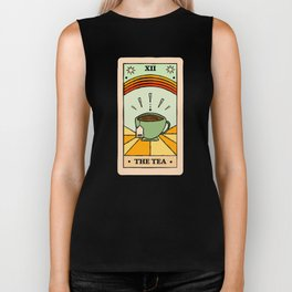 That's the TEA, sis tarot card Biker Tank