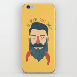 Be brave, don't shave iPhone Skin