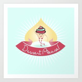Dessert Please! (Blue) Art Print
