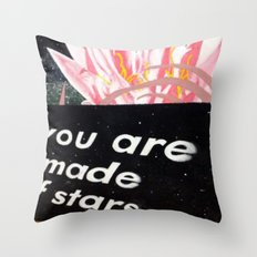 YOU ARE MADE OF STARS Throw Pillow