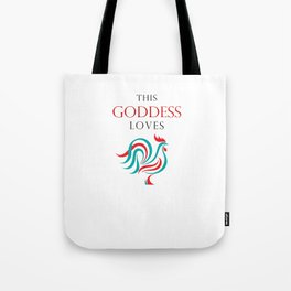 This Goddess Loves... Tote Bag