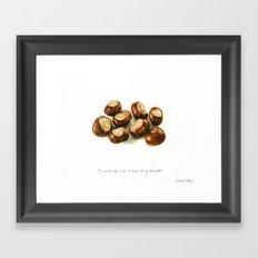 Chestnuts - into my coat pocket Framed Art Print