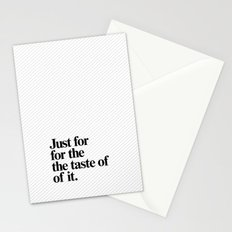 Just for the taste of it Stationery Cards