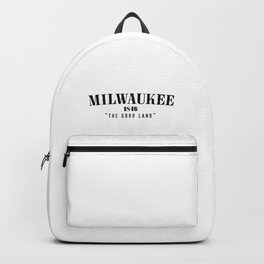Milwaukee — The Good Land Backpack
